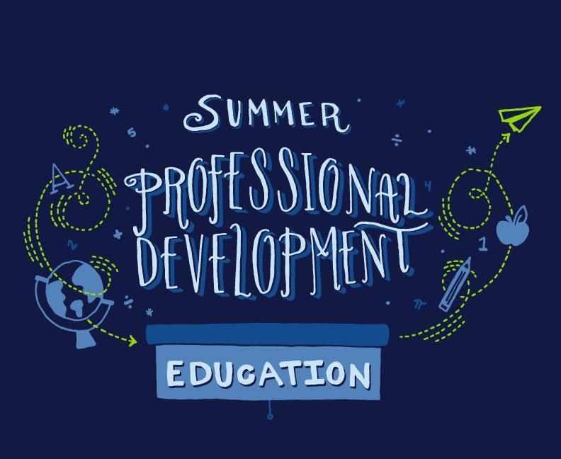 education summer professional development